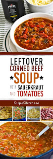 Leftover Corned Beef Soup with Sauerkraut and Tomatoes found on KalynsKitchen.com.