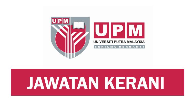Jawatan Kosong Kerani di Universiti Putra Malaysia UPM
