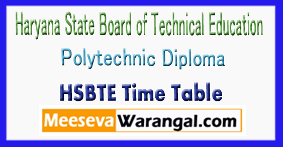 HSBTE Haryana State Board of Technical Education Polytechnic Diploma Exam Time Table 2017