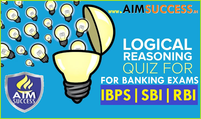 Reasoning MCQ for SBI PO/Clerk/ RRB 2018: 13 June