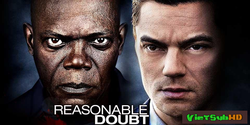 Phim Không Nên Do Dự: Lần Theo Tội Ác VietSub HD | Reasonable Doubt 2014