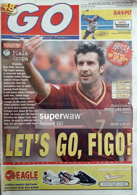 LET'S GO LUIS FIGO OF PORTUGAL