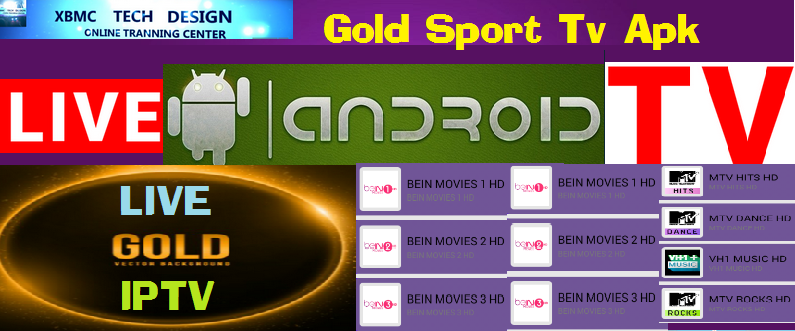 Download Gold Sports IPTV Apk For Android Streaming Live Tv ,Movies, Sports on Android    Gold Sports IPTV Android Apk Watch Premium Cable Tv Channel on Android