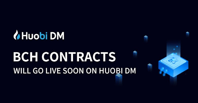 Huobi DM Bitcoin Cash (BCH) Contracts to Go Live