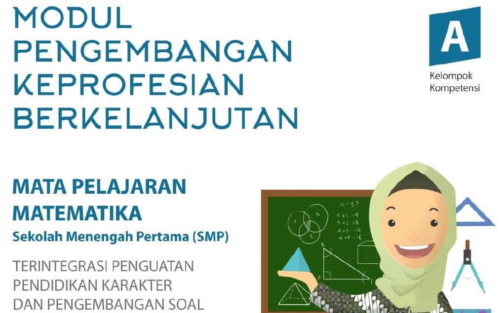 Modul Guru Matematika SMP (Pengembangan Keprofesian Berkelanjutan)