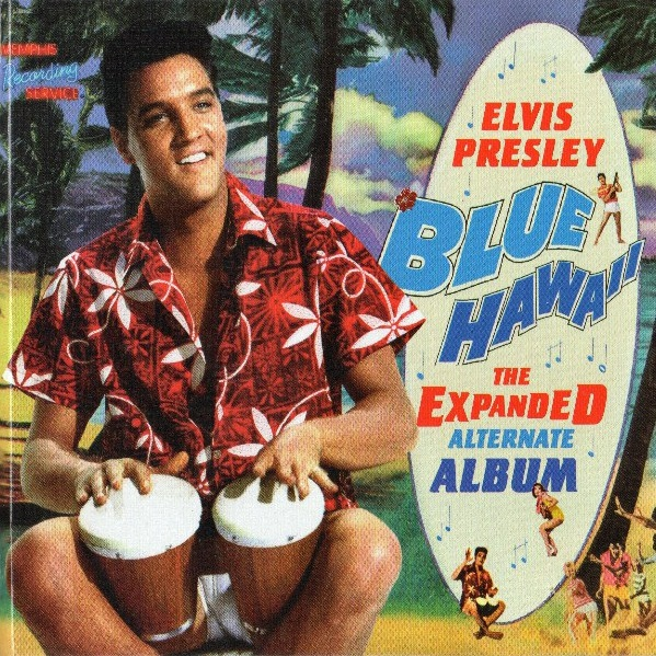 Elvis Presley Made In Italy Blue Hawaii The Expanded