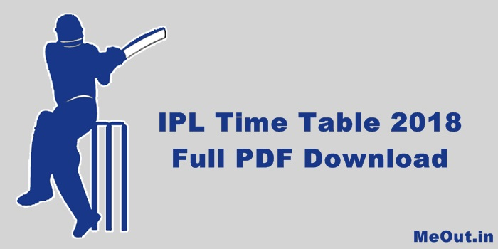IPL 2018 Time Table PDF Download | IPL 2018 Schedule Time Table pdf Download