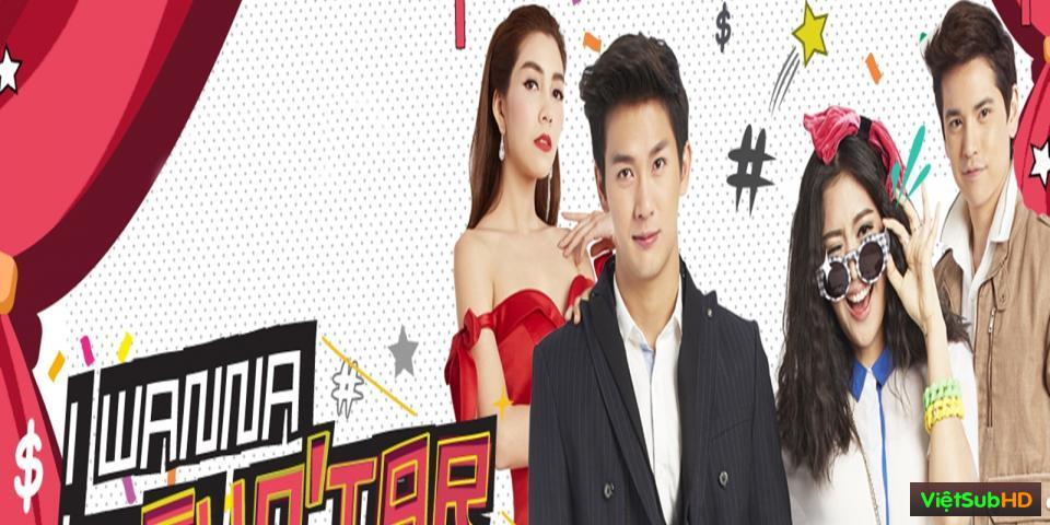 Phim Tôi Muốn Làm Siêu Sao Hoàn Tất (26/26) VietSub HD | Wannueng Jaa Pben Superstar 2015