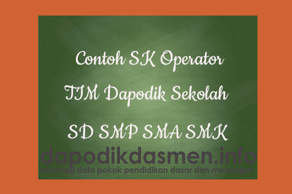 SK Operator Dapodik Sekolah SD SMP SMA SMK