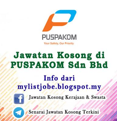 Jawatan Kosong di PUSPAKOM Sdn Bhd