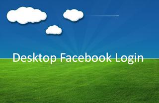 Facebook Desktop Log in