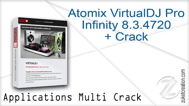 Atomix VirtualDJ Pro Infinity 8.3.4720 + Crack