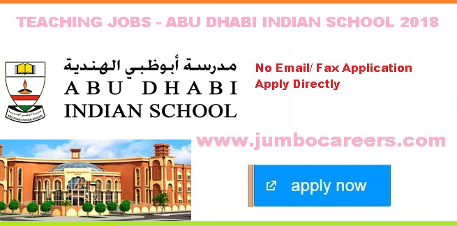 Urgently Hiring Teachers For Abu Dhabi Indian School Uae 2018