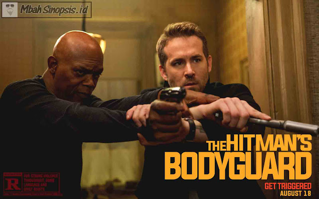 Sinopsis Film The Hitman's Bodyguard 2017
