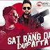 Sat Rang Da Dupatta Lyrics - Gitaz Bindrakhia | Bunty Bains