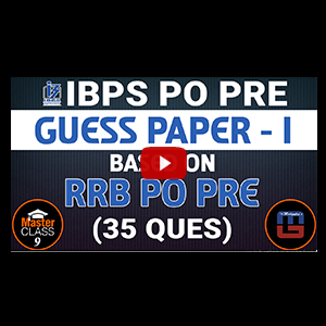 Master Class | Guess Paper - 1 | Based On RRB PO PRE | Reasoning | Class 9 | IBPS PO 2017