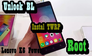 Cara Unlock Bootloader Root dan Instal TWRP Lenovo K6 Power