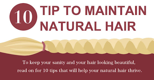 10 Tips to Maintain a Natural Hair (Natural Curls)