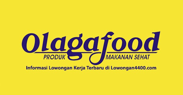 Lowongan Kerja PT. Olagafood Industri Jatake