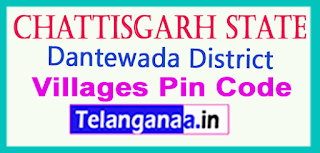 Dantewada District Pin Codes in Chattisgarh  State