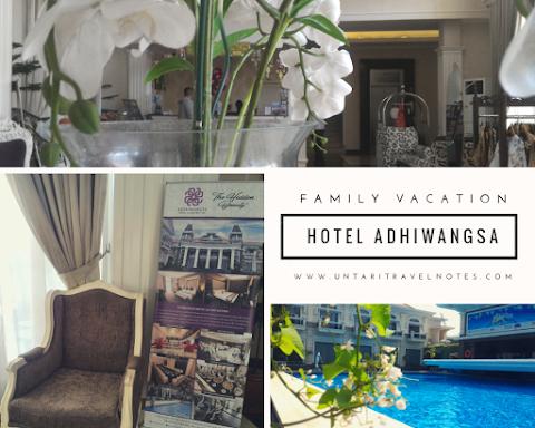 Family Vacation di Adhiwangsa Hotel Solo