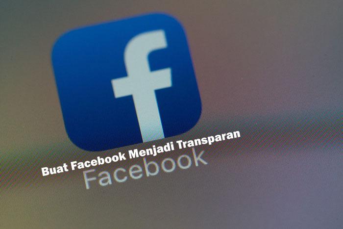 Cara Memasang Facebook Transparan di Android