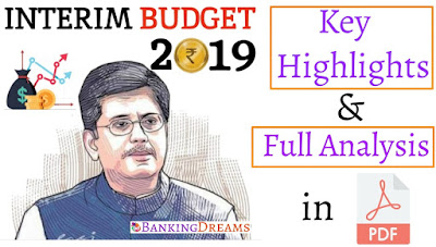 Interim Budget 2019:20 | Key Highlights with Full Analysis