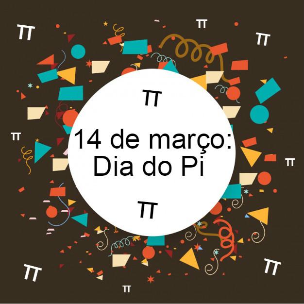 14 de março: Dia do Pi