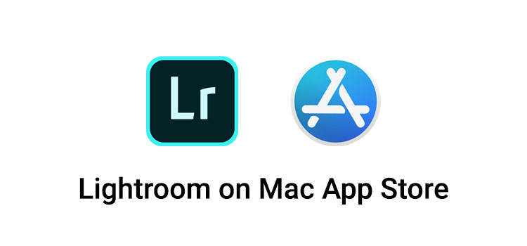 Adobe Lightroom now available on Mac App Store ~ Tricks School