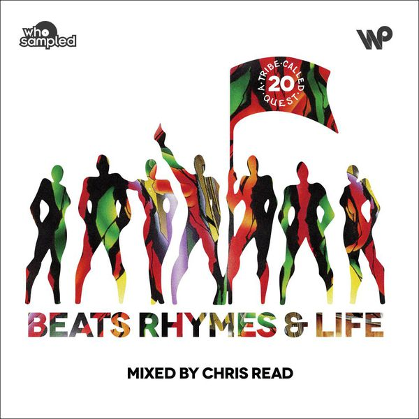 A Tribe Called Quest | Beats, Rhymes and Life | Chris Read 20th Anniversary Mixtape
