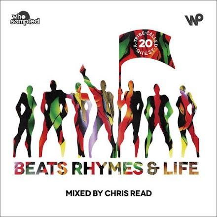 A Tribe Called Quest   Beats, Rhymes and Life   Chris Read 20th Anniversary Mixtape