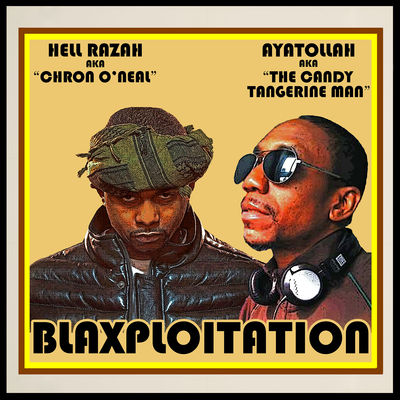 Hell Razah & Ayatollah - Blaxploitation (A Piece Of The Action) - Album Download, Itunes Cover, Official Cover, Album CD Cover Art, Tracklist