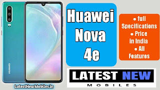 Huawei Nova 4e Specifications