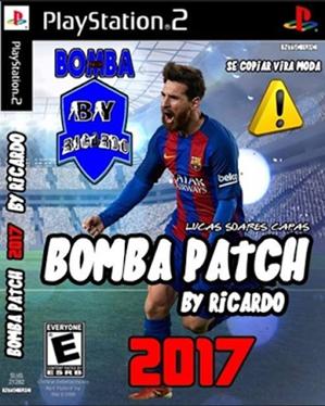 Bomba Patch 2017 BY RICARDO (PS2) Atualizado Até Abril 2017