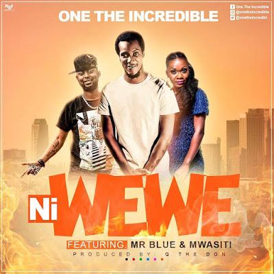 Download Audio | One Incredible Ft. Mr Blue, Mwasiti - Ni Wewe