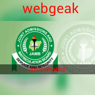 2019 JAMB MATHEMATICS QUESTION AND ANSWER