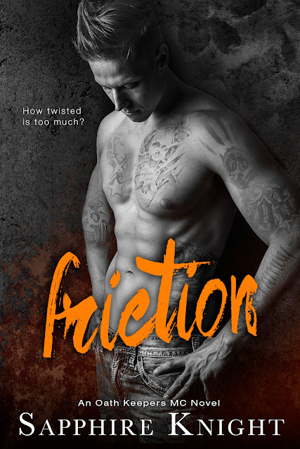 Cover Reveal: Friction (An Oath Keepers MC Novel) by Sapphire Knight...