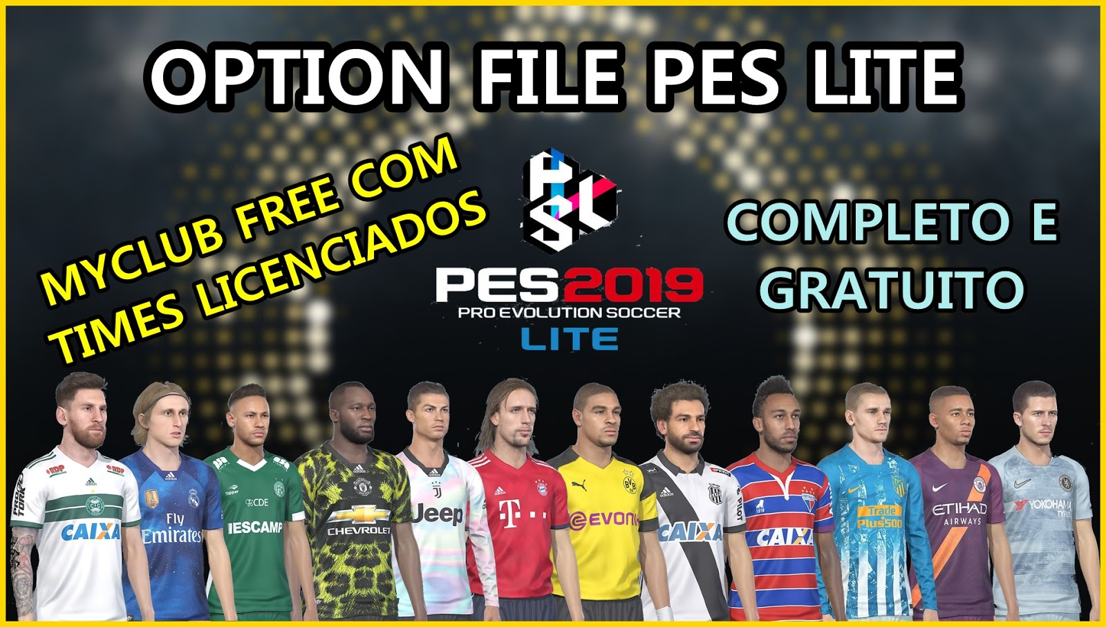 PES 2019 LITE Option File by PESVicioBR Season 2018/2019 — PES Club