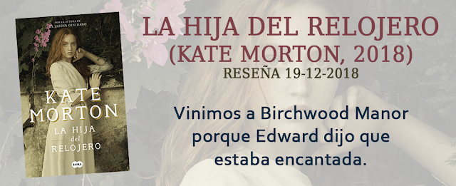https://inquilinasnetherfield.blogspot.com/2018/12/resena-by-mb-la-hija-del-relojero-kate-morton.html
