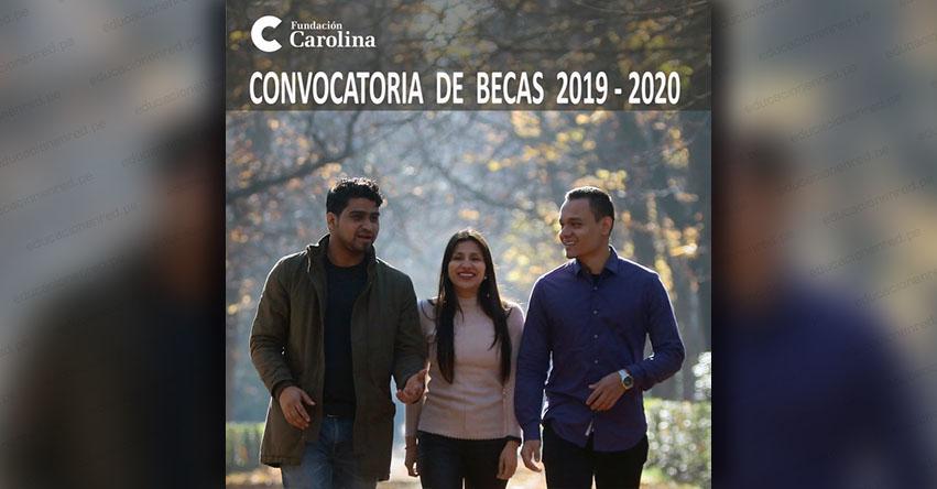 CONVOCATORIA DE BECAS 2019-2020: Inscripción «en línea» Fundación Carolina - www.fundacioncarolina.es