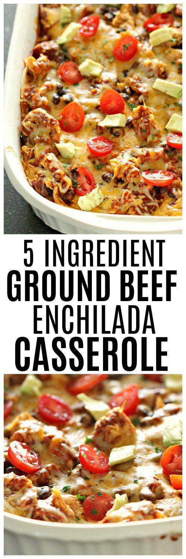 5 INGREDIENT GROUND BEEF ENCHILADA CASSEROLE