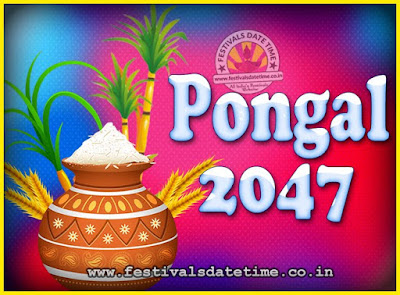 2047 Pongal Festival Date & Time, 2047 Thai Pongal Calendar