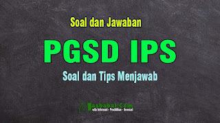 Soal Kompetensi Teknis Guru IPS PGSD. Soal P3K PGSD IPS Tahun 2021. Soal P3K untuk Guru Pelajaran PKn IPS