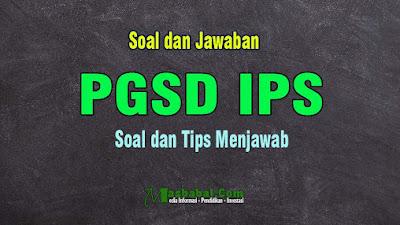 Soal Kompetensi Teknis PGSD IPS P3K #2