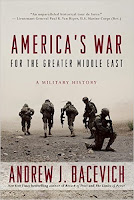 http://www.amazon.com/Americas-War-Greater-Middle-East/dp/0553393936/ref=sr_1_1?ie=UTF8&qid=1461418363&sr=8-1&keywords=bacevich