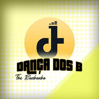 The Bonhonho - Dança dos B