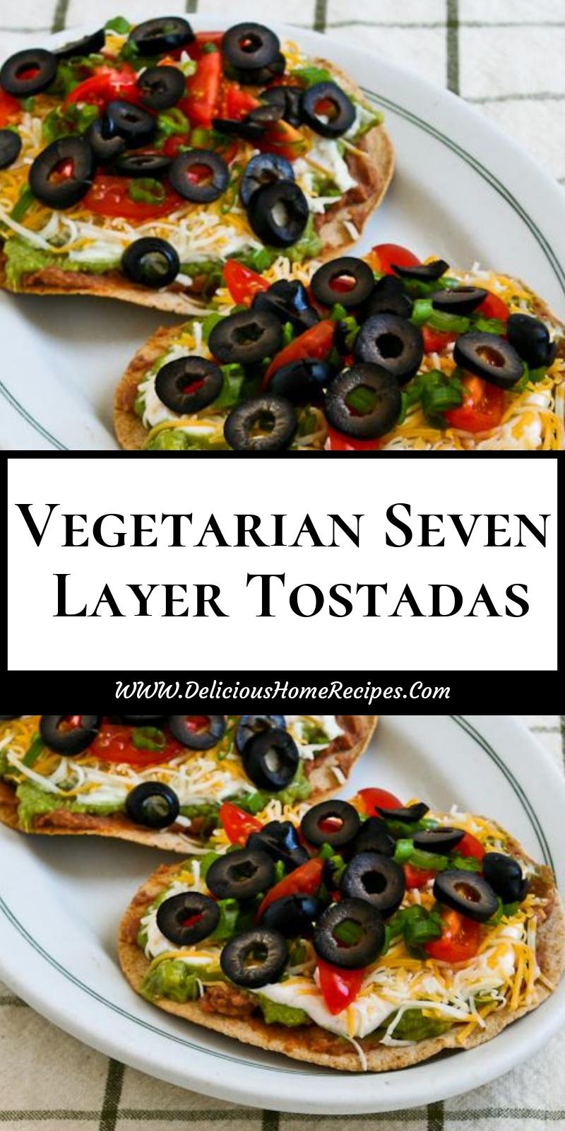 Vegetarian Seven Layer Tostadas