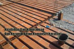 Kelebihan Dan Kekurangan Dak Keramik Beton Komposit (Keraton)
