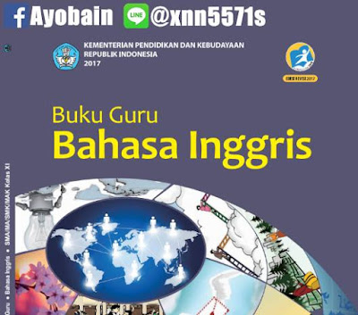 Download Buku Guru Bhs Inggris SMA / SMK / MA / MAK Kelas XI Kurikulum 2013 Revisi (GRATIS)