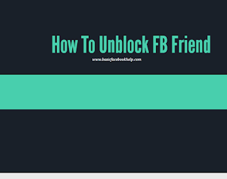 How To Unblock FB Friend